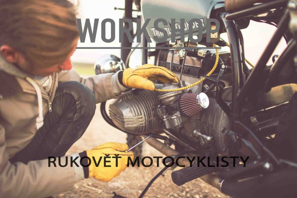WORKSHOP Rukovět Motocyklisty